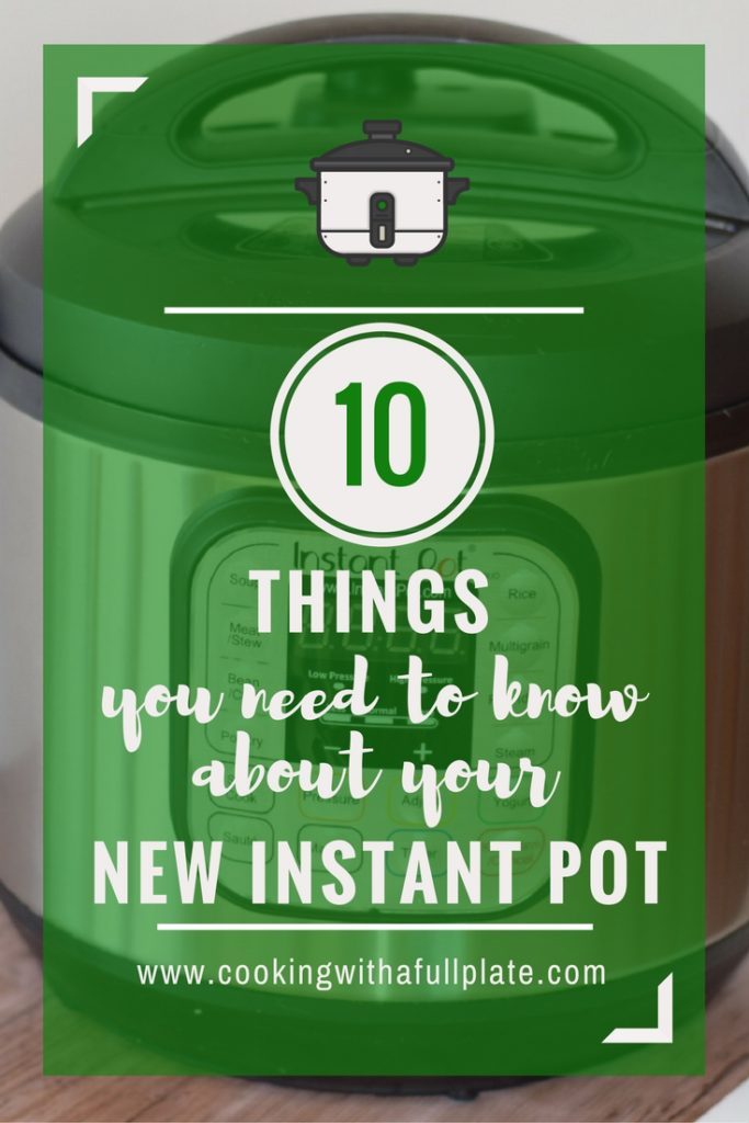 So you got a new Instant Pot, but like many of us maybe you're feeling a little to intimidated to even take it out of the box! Have no fear, this post has everything you need to know along with links to some great resources. Click through to learn the 10 Things you Need to Know About Your New Instant Pot pressure cooker, slow cooker, and more.