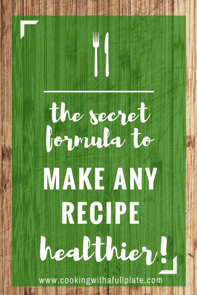 Make Any Recipe Healthier